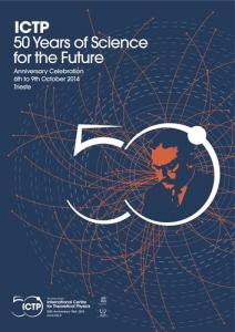 The Abdus Salam International Centre for Theoretical Physics celebrates its 50th anniversary